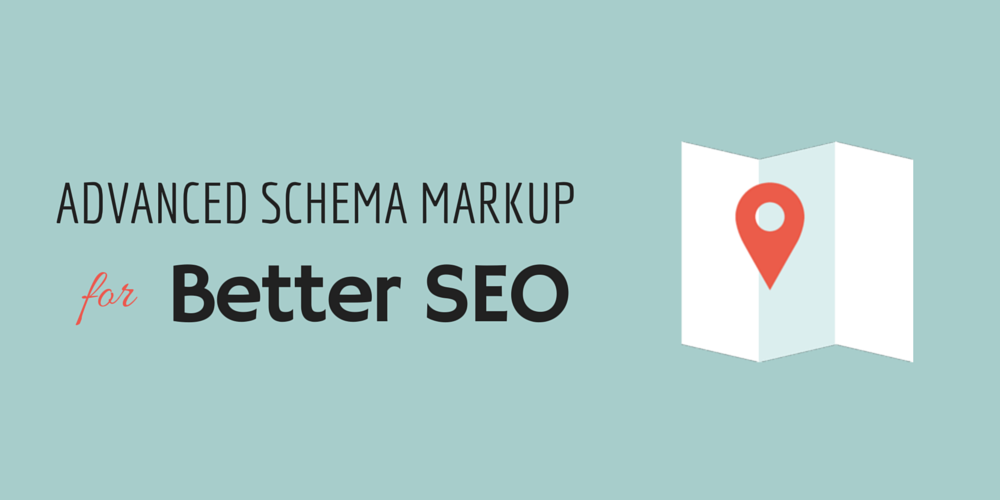 The Complete Guide to Using Schema Markup for Better SEO