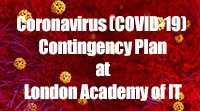 Coronavirus (COVID-19) Contingency Plan at London Academy of IT