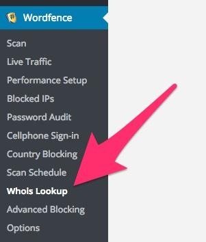 A screenshot showing the Wordfence plugin's 'Whois Lookup' menu item in WordPress