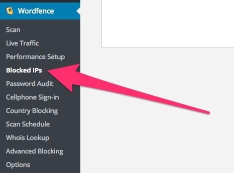 A screenshot showing the Wordfence plugin's 'Blocked IPs' menu item in WordPress